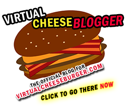 Virtual CheeseBLOGGER! Click to go there NOW!